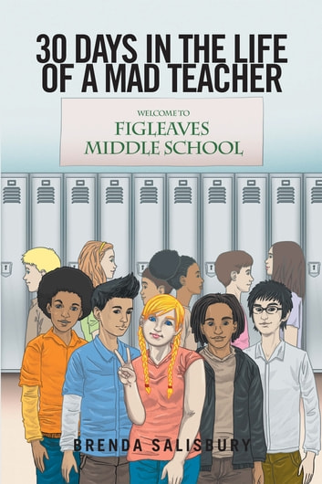 30 Days in the Life of a Mad Teacher ebook by Brenda Salisbury