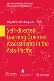 Self-directed Learning Oriented Assessments in the Asia-Pacific ebook by