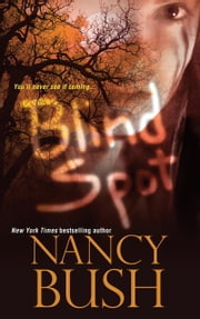 Blind Spot ebook by Nancy Bush
