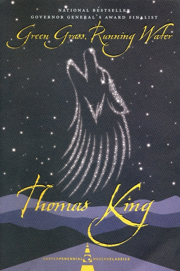Green Grass, Running Water ebook by Thomas King