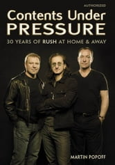 Contents Under Pressure ebook by Martin Popoff