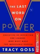 The Last Word on Power ebook by Tracy Goss