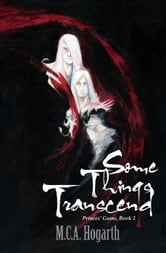 Some Things Transcend - Princes' Game, #2 ebook by M.C.A. Hogarth