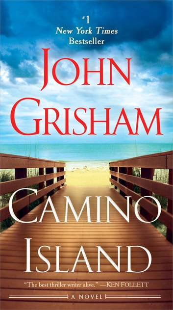 Camino Island - A Novel ebook by John Grisham