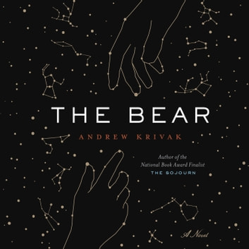 The Bear audiobook by Andrew Krivak