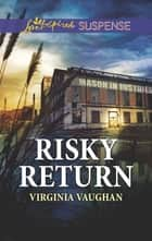 Risky Return ebook by Virginia Vaughan
