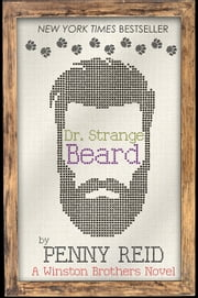 Dr. Strange Beard ebook by Penny Reid