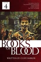 Books of Blood, Vol. 4 ebook by Clive Barker