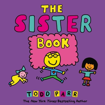The Sister Book ebook by Todd Parr