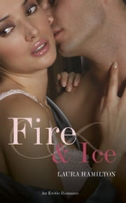 Fire And Ice ebook by Laura Hamilton