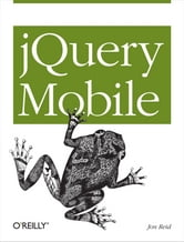 jQuery Mobile ebook by Jon  Reid