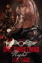 One Christmas Night - Hades' Spawn Motorcycle Club, #6 ebook by