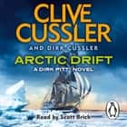 Arctic Drift - Dirk Pitt #20 audiobook by