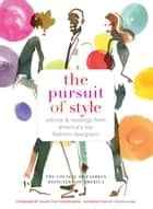 The Pursuit of Style ebook by Diane Von Furstenberg,Jessica Alba,Council of Fashion Designers of America
