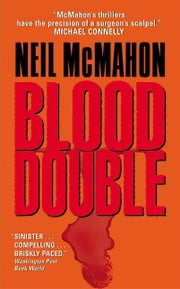 Blood Double ebook by Neil McMahon