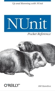 NUnit Pocket Reference ebook by Bill Hamilton