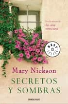 Secretos y sombras eBook by Mary Nickson