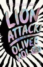 Lion Attack! - I'm trying to be honest and I want you to know that ebook by