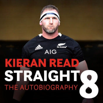 Kieran Read - Straight 8: The Autobiography audiobook by Kieran Read