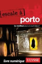 Escale à Porto ebook by Marc Rigole