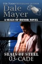 Cade ebook by Dale Mayer