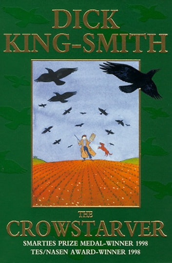 The Crowstarver ebook by Dick King-Smith