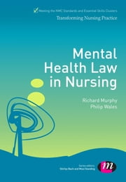Mental Health Law in Nursing ebook by Richard Murphy,Philip Wales