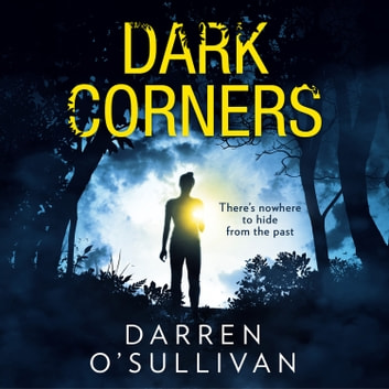 Dark Corners audiobook by Darren O'Sullivan