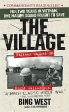 The Village ebook by Bing West