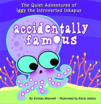 Accidentally Famous ebook by Kristen Maxwell