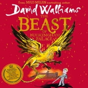 The Beast of Buckingham Palace audiobook by David Walliams