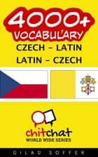 4000+ Vocabulary Czech - Latin ebook by Gilad Soffer