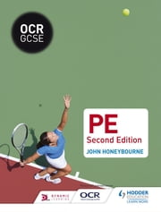 OCR GCSE (9-1) PE Second Edition ebook by John Honeybourne