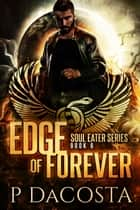 Edge of Forever ebook by Pippa DaCosta