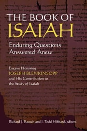 The Book of Isaiah - Enduring Questions Answered Anew ebook by Richard J. Bautch,J. Todd Hibbard