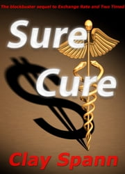 Sure Cure ebook by Clayton Spann