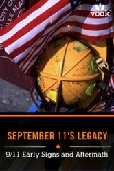 September 11's Legacy: 9/11 Early Signs and Aftermath ebook by Vook