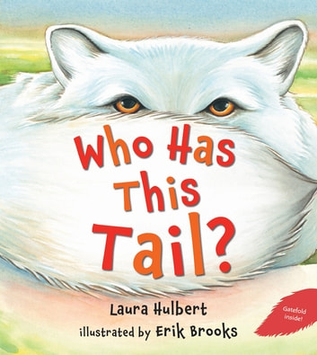 Who Has This Tail? eBook by Laura Hulbert