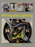 Wiring and Lighting ebook by Chris Kitcher