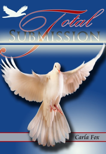 Total Submission ebook by Carla Fox