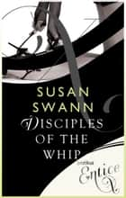 Disciples of the Whip ebook by Susan Swann