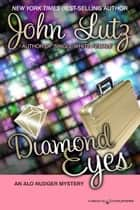 Diamond Eyes ebook by John Lutz