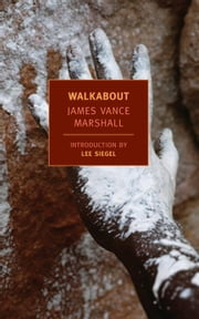 Walkabout ebook by Lee Siegel,James Vance Marshall