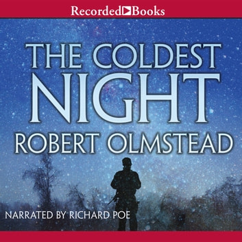 The Coldest Night audiobook by Robert Olmstead