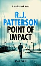Point of Impact eBook by R.J. Patterson