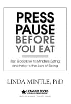 Press Pause Before You Eat ebook by Dr. Linda Mintle