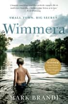 Wimmera ebook by Mark Brandi