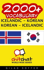 2000+ Vocabulary Icelandic - Korean ebook by Gilad Soffer