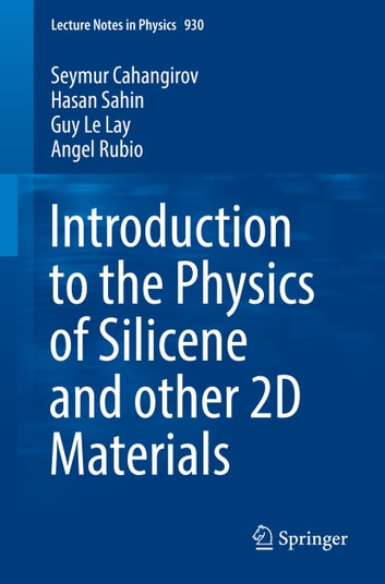Introduction to the Physics of Silicene and other 2D Materials