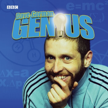 Dave Gorman Genius: Series 1 audiobook by Dave Gorman,Dave Scott